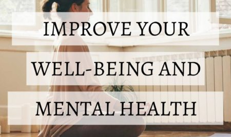 Improve your Well-being and Mental Health